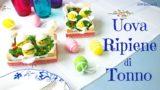 Uova Ripiene di Tonno per Pasqua
